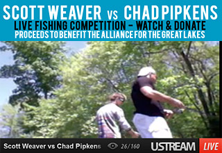 Team Chad vs Team Scott fishing live video today April 22 2013 on Earth Day to benefit the Alliance for the Great Lakes