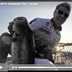 Chad Pipkens Delaware River Video Coverage Day 1 Recap